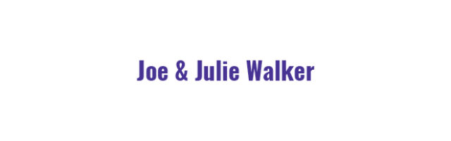 Joe & Julie Walker